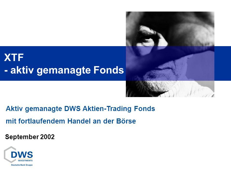 XTF - aktiv gemanagte Fonds