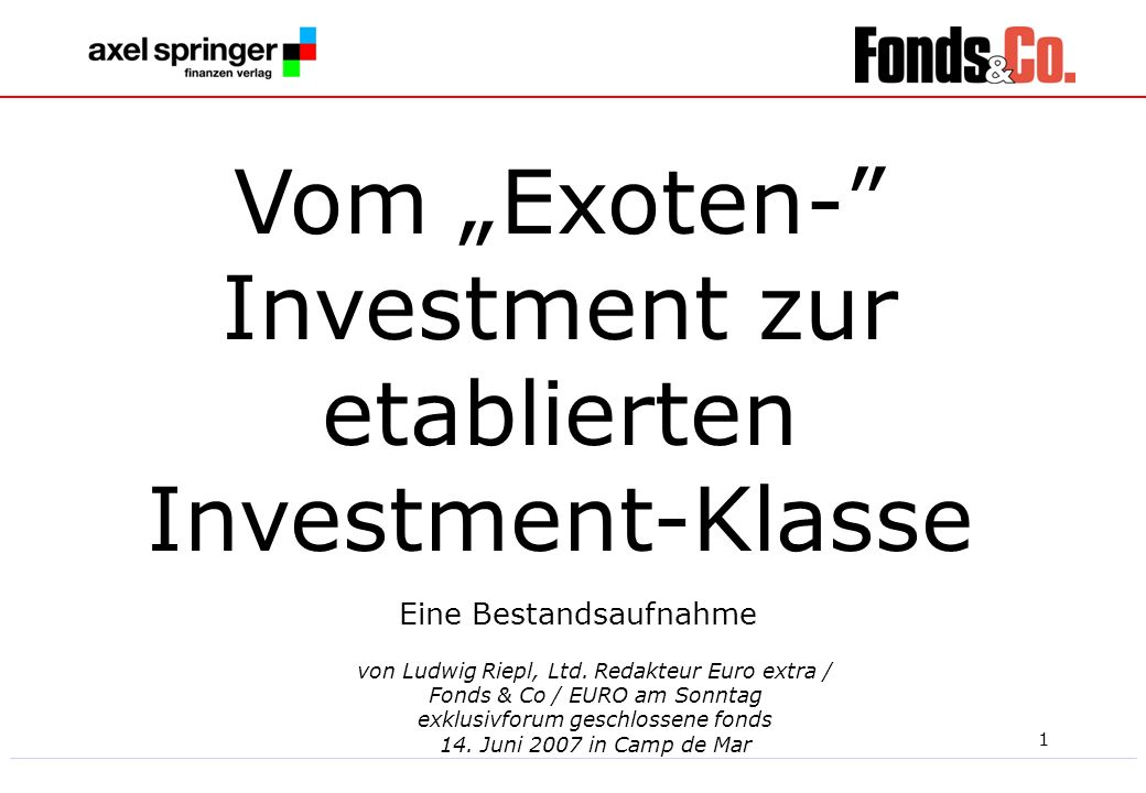 "Vom ""Exoten- Investment zur etablierten Investment-Klasse"