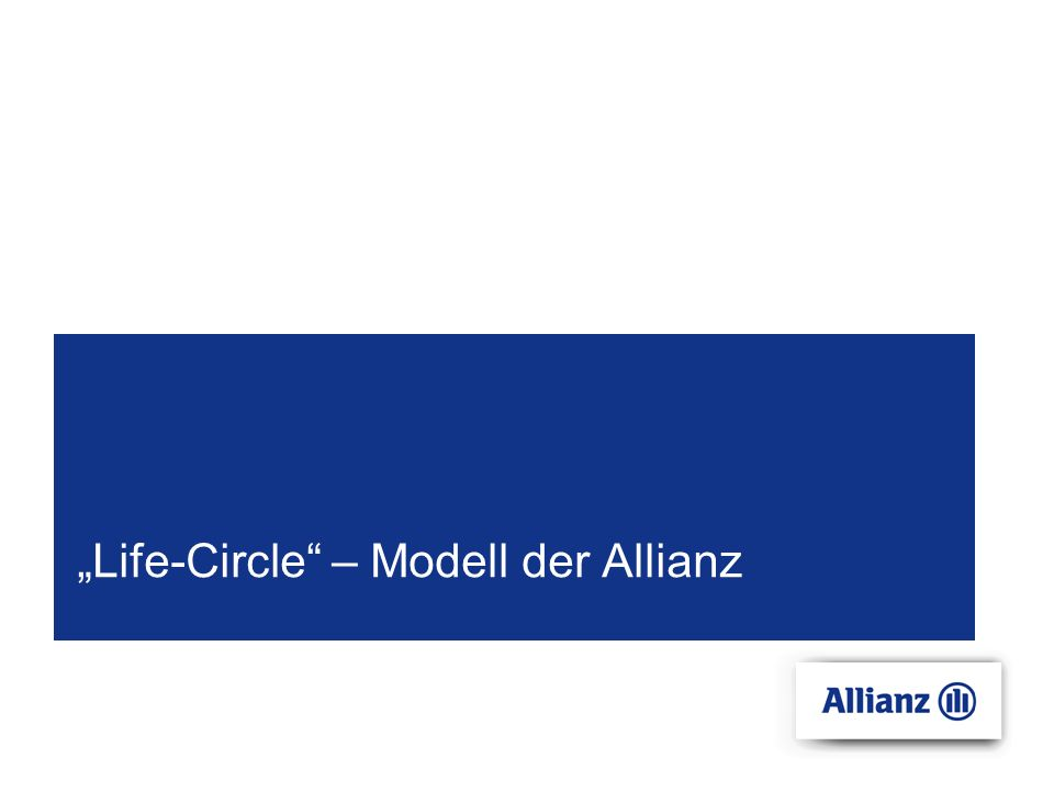 """Life-Circle – Modell der Allianz"