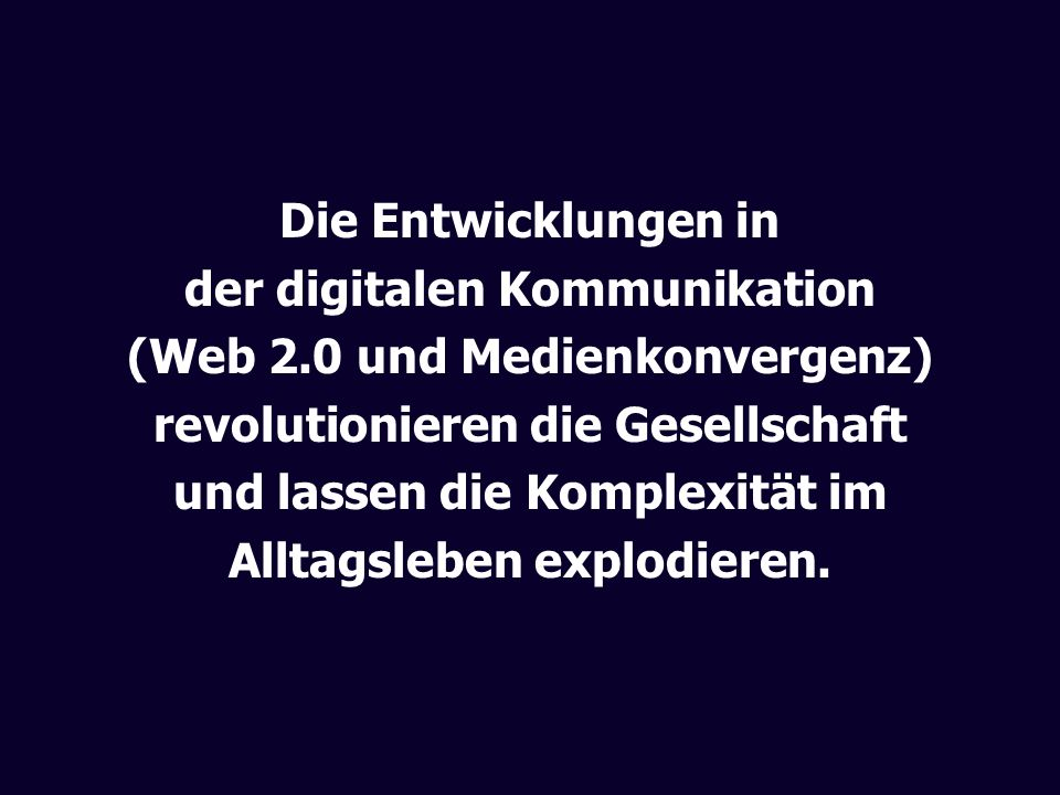 der digitalen Kommunikation (Web 2.0 und Medienkonvergenz)