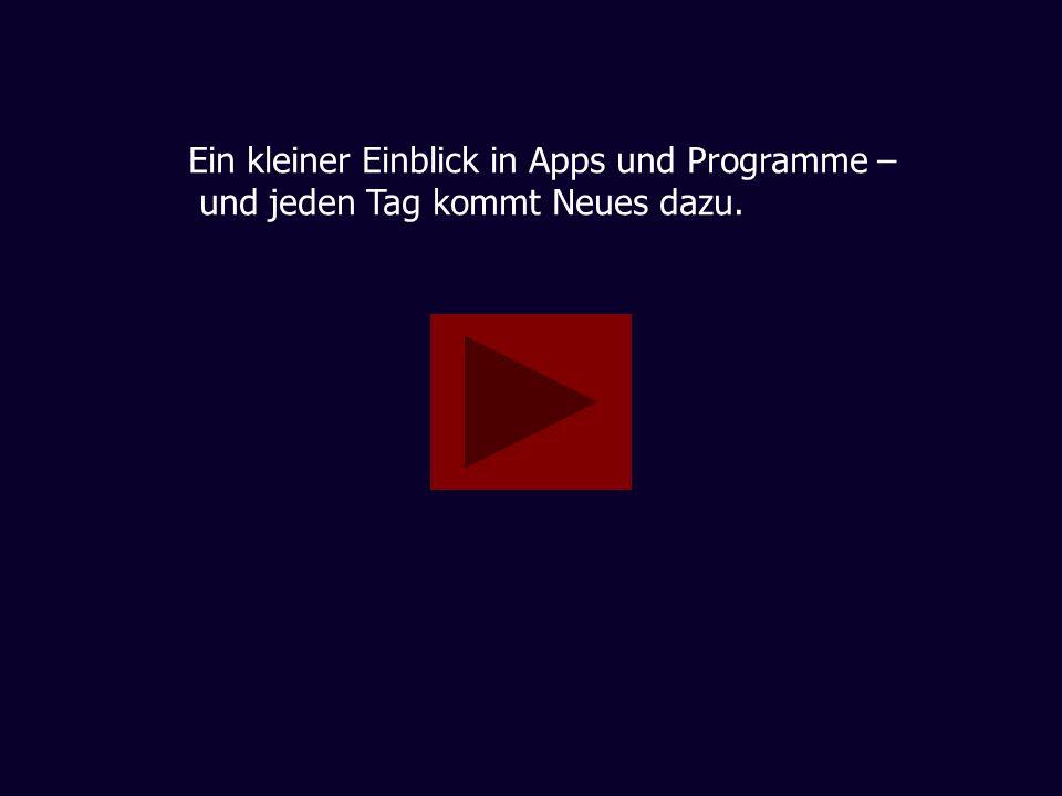 Ein kleiner Einblick in Apps und Programme –