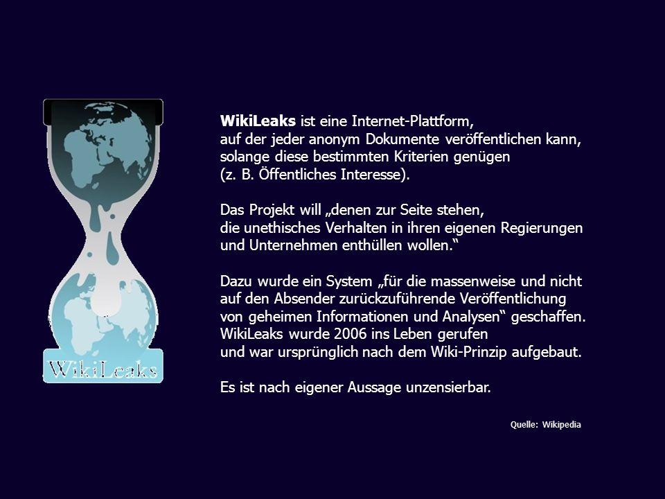 WikiLeaks ist eine Internet-Plattform,