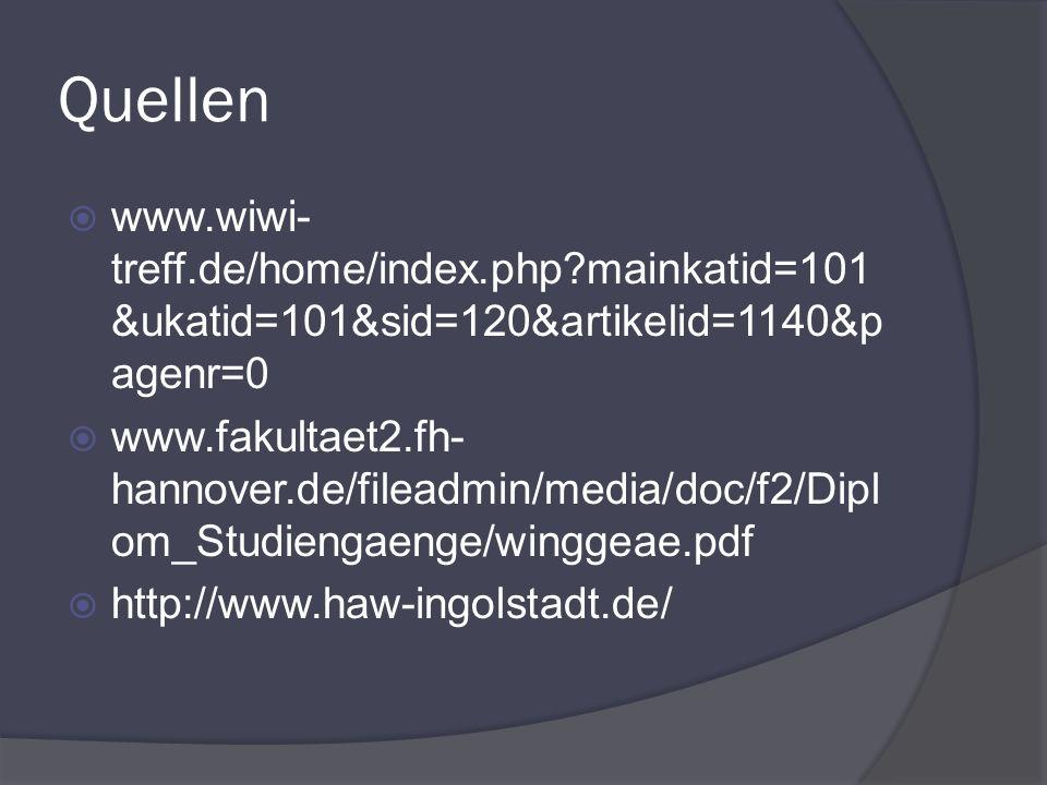 Quellen www.wiwi-treff.de/home/index.php mainkatid=101&ukatid=101&sid=120&artikelid=1140&pagenr=0.