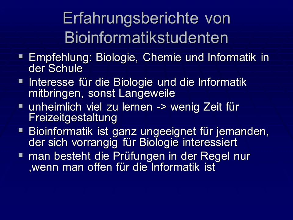 Erfahrungsberichte von Bioinformatikstudenten