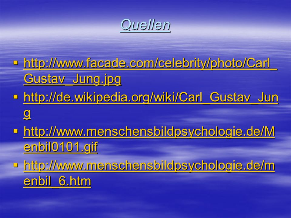 Quellen http://www.facade.com/celebrity/photo/Carl_Gustav_Jung.jpg