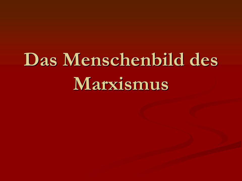 Das Menschenbild des Marxismus
