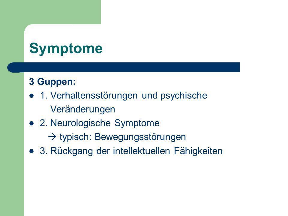 Symptome 3 Guppen: 1. Verhaltensstörungen und psychische Veränderungen