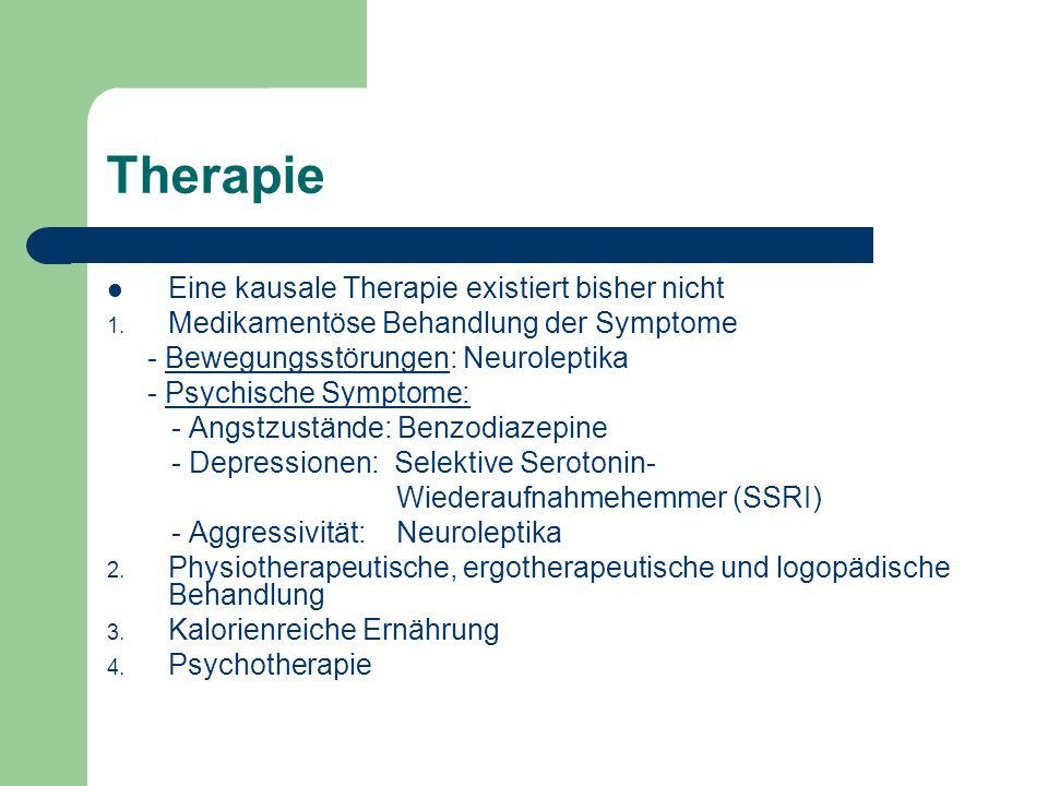 Therapie Eine kausale Therapie existiert bisher nicht