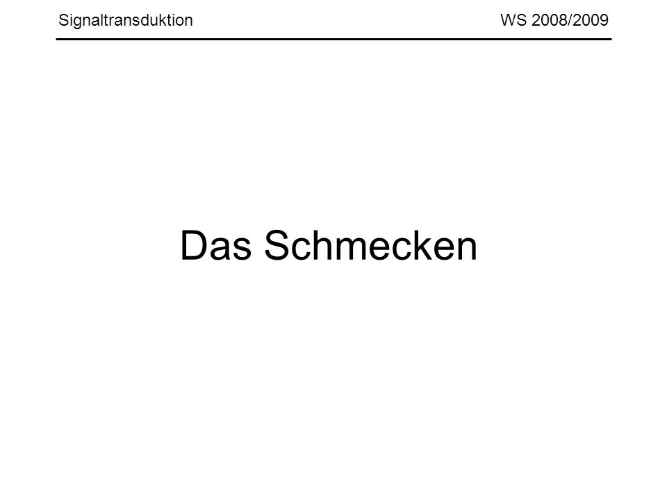 Signaltransduktion WS 2008/2009