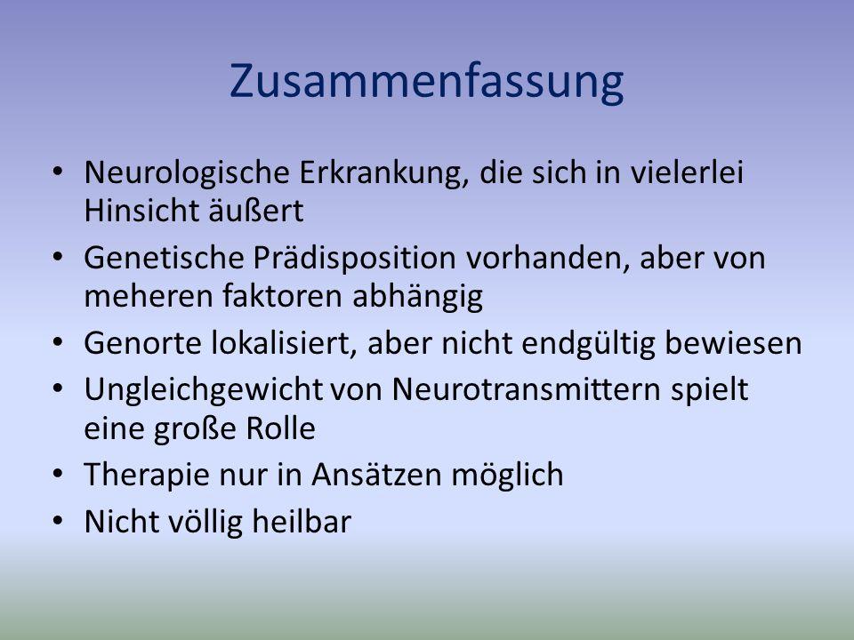 Zusammenfassung Neurologische Erkrankung, die sich in vielerlei Hinsicht äußert.