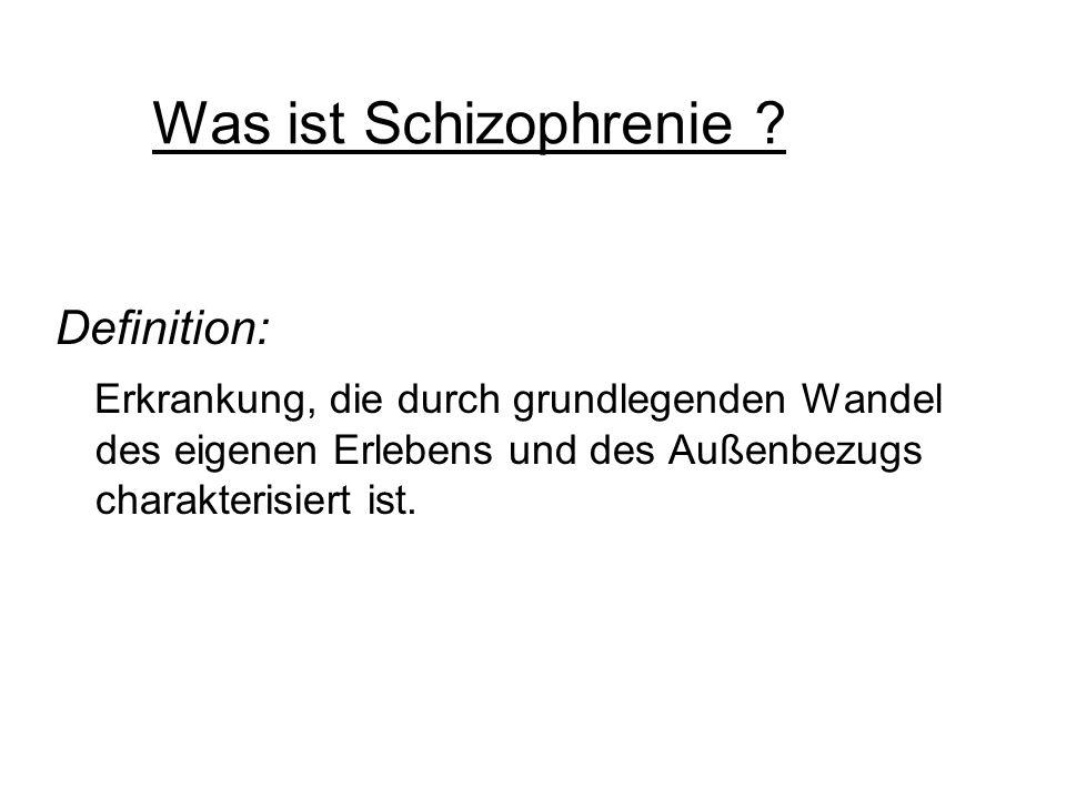Was ist Schizophrenie Definition: