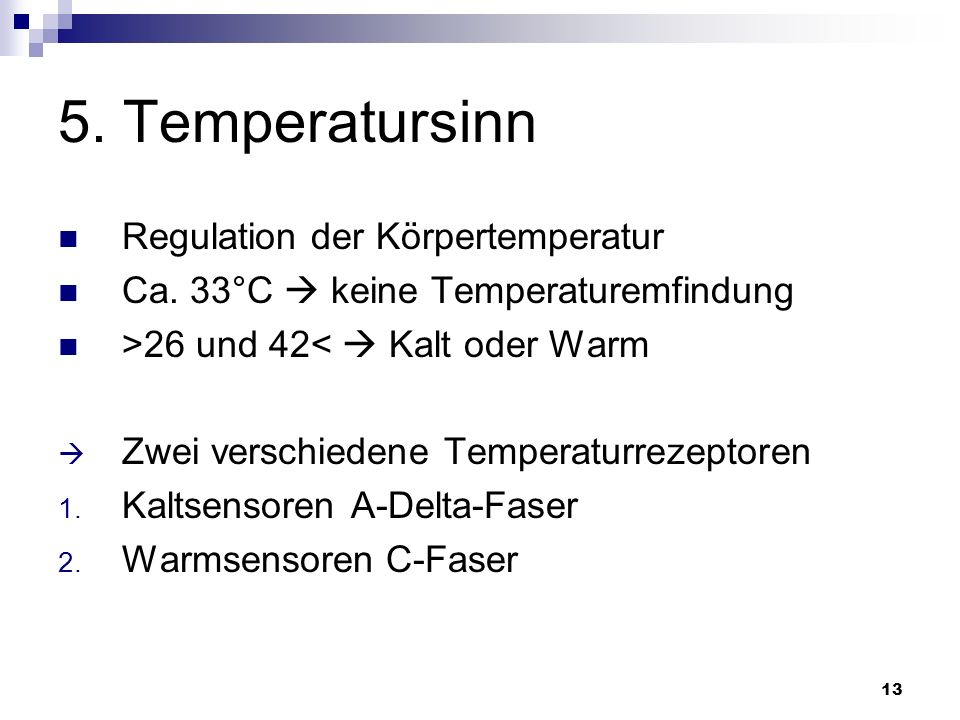 5. Temperatursinn Regulation der Körpertemperatur