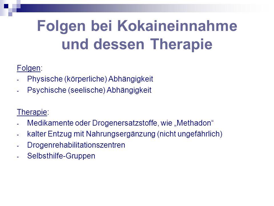 Folgen bei Kokaineinnahme und dessen Therapie