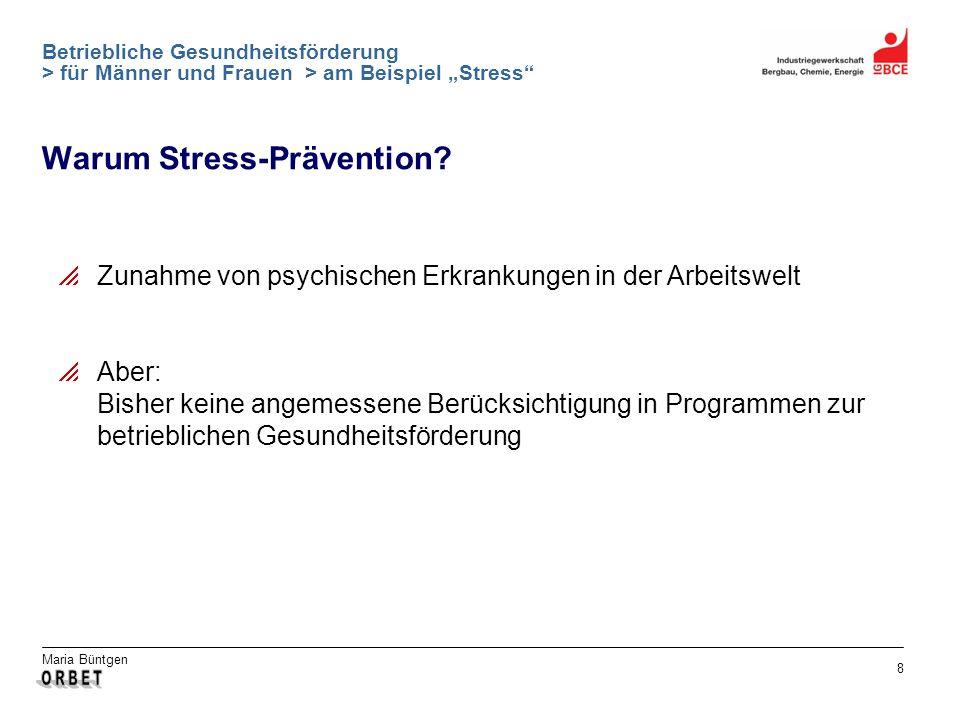 Warum Stress-Prävention