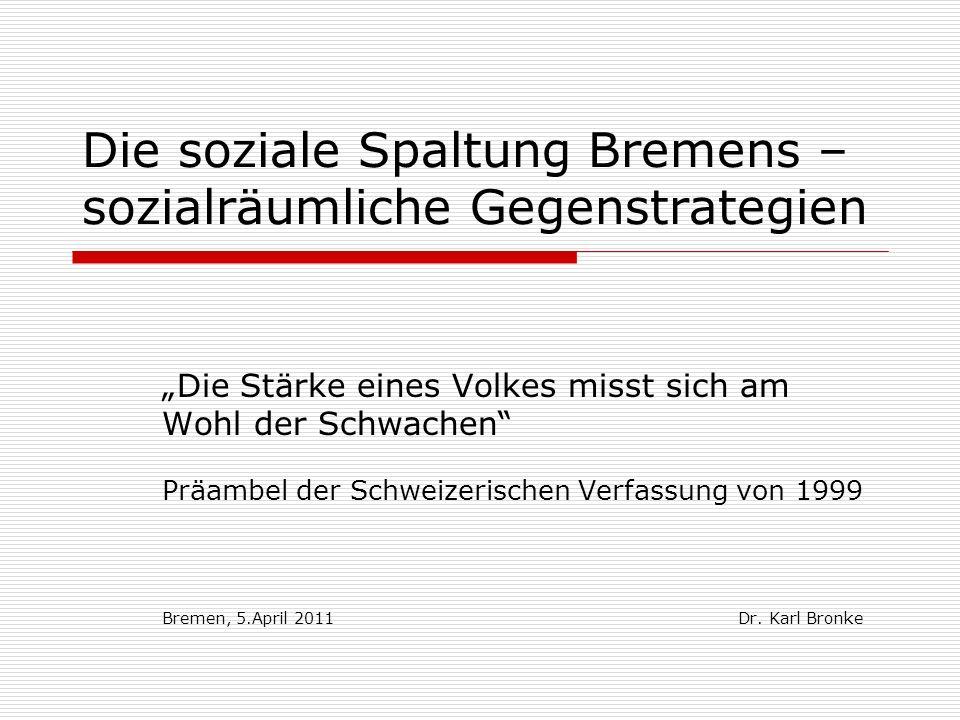 Die soziale Spaltung Bremens – sozialräumliche Gegenstrategien