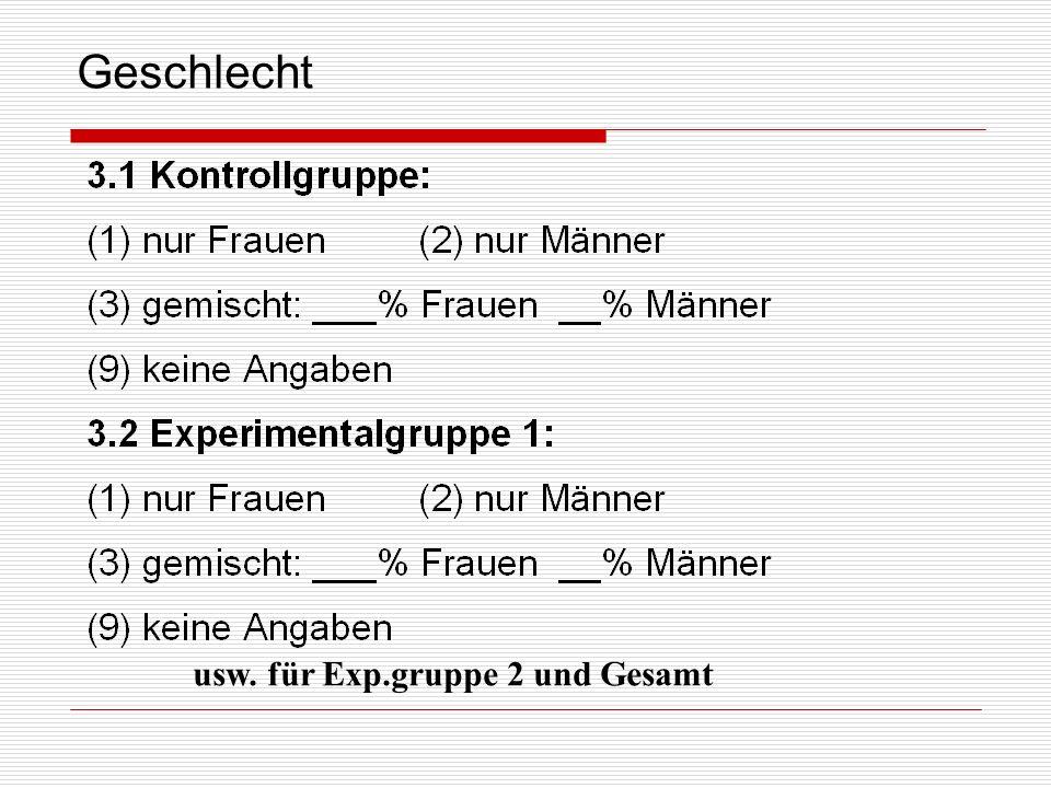 Geschlecht usw. für Exp.gruppe 2 und Gesamt