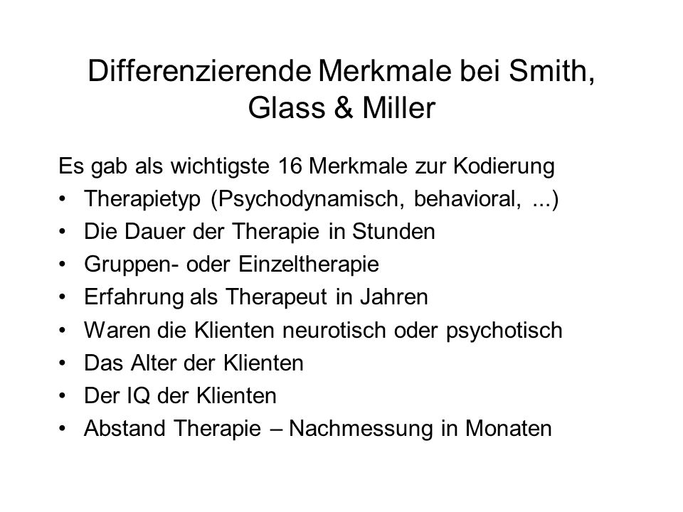 Differenzierende Merkmale bei Smith, Glass & Miller