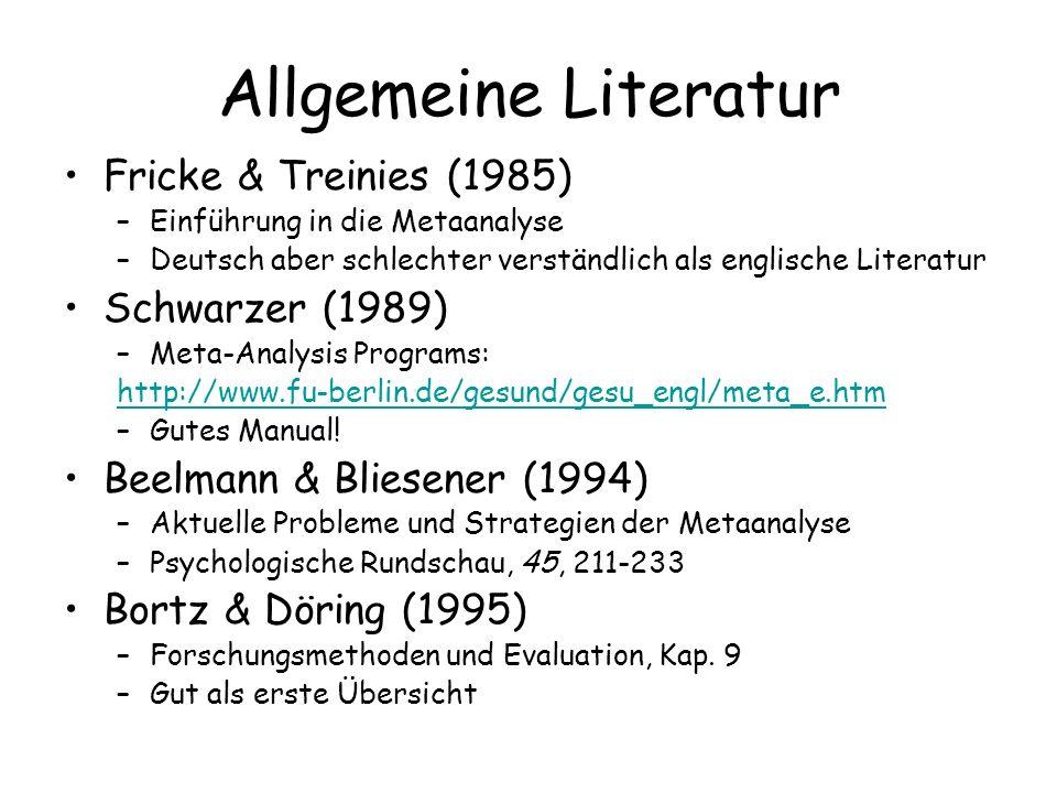 Allgemeine Literatur Fricke & Treinies (1985) Schwarzer (1989)