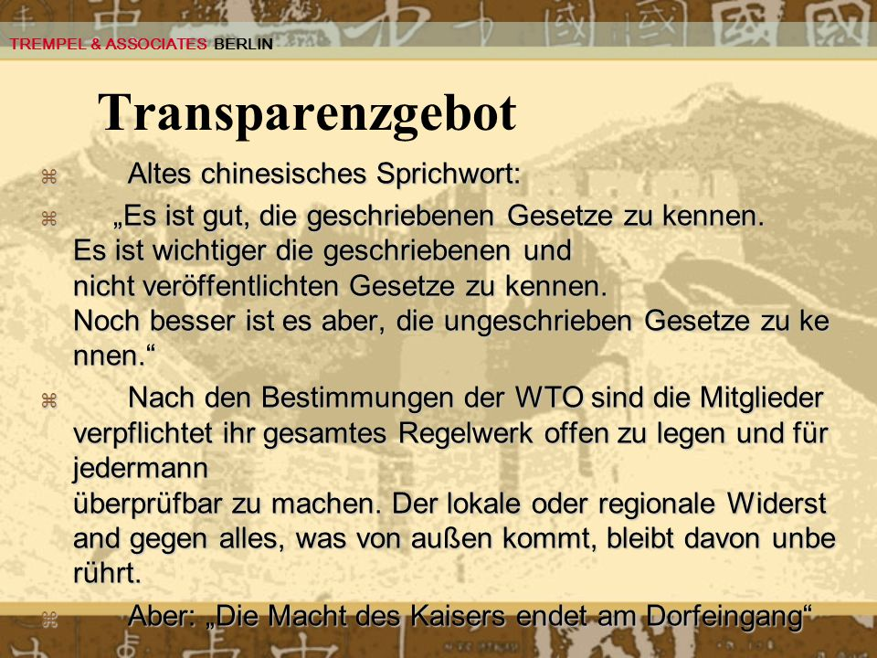 Transparenzgebot Altes chinesisches Sprichwort: