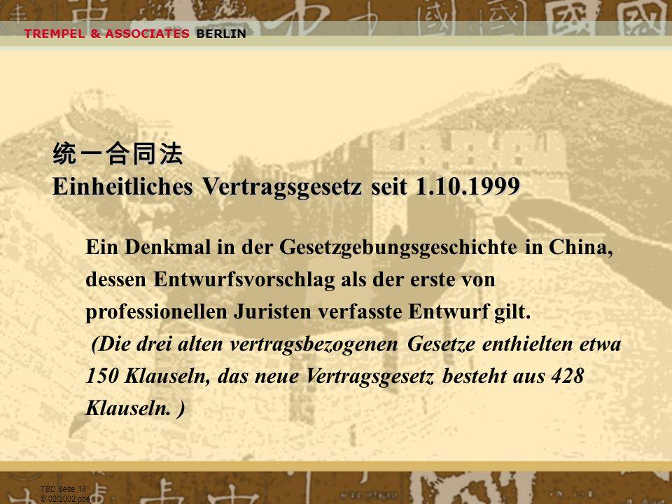 Einheitliches Vertragsgesetz seit 1.10.1999