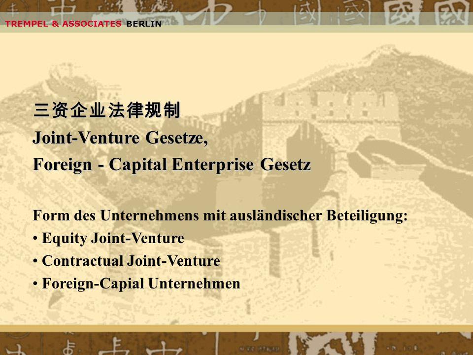 Joint-Venture Gesetze, Foreign - Capital Enterprise Gesetz