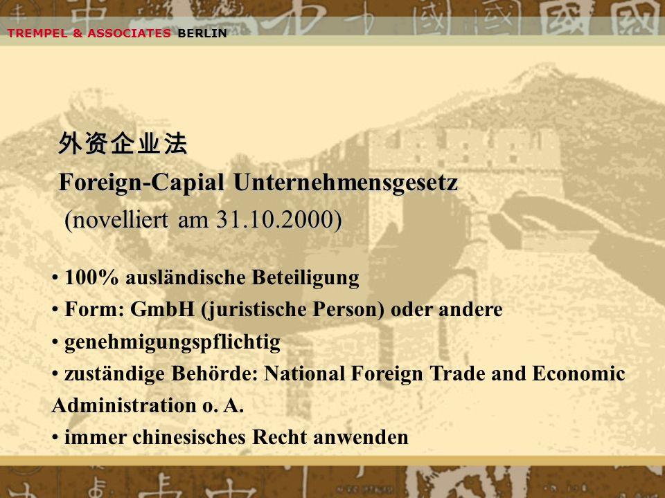 外资企业法 Foreign-Capial Unternehmensgesetz (novelliert am 31.10.2000)