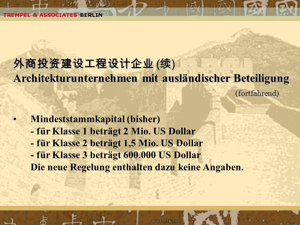 Architekturunternehmen mit ausländischer Beteiligung (fortfahrend)