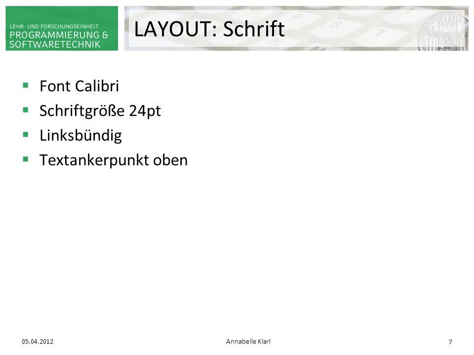 LAYOUT: Schrift Font Calibri Schriftgröße 24pt Linksbündig