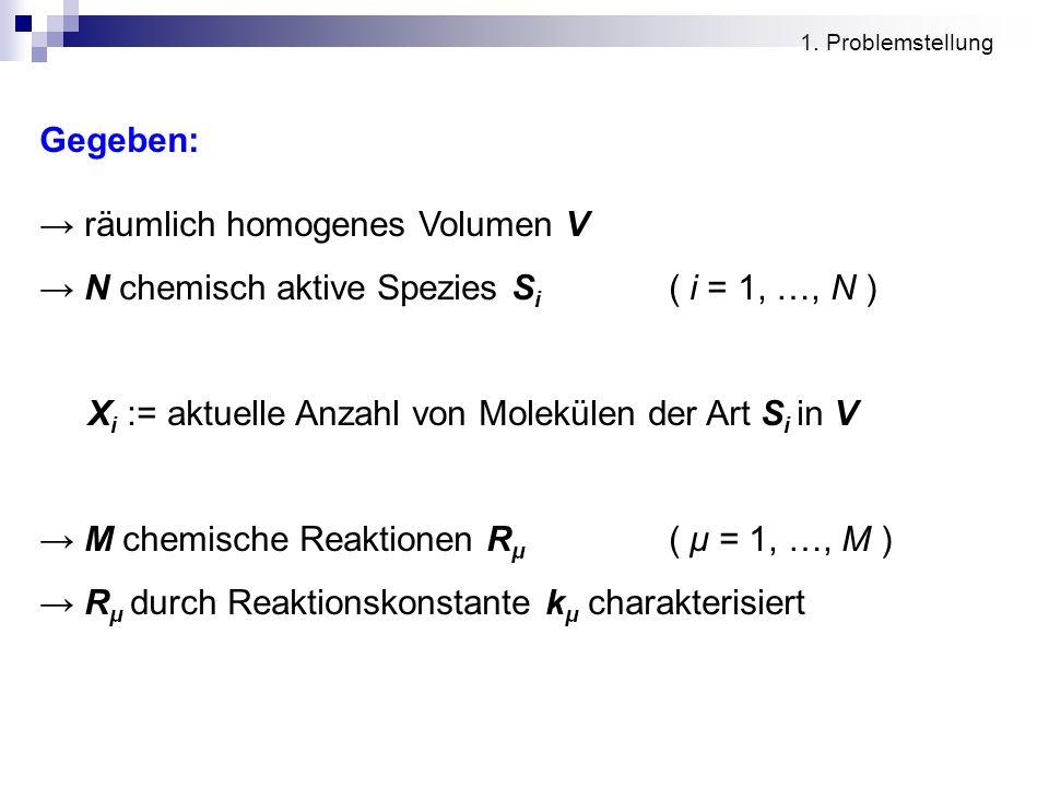 → räumlich homogenes Volumen V