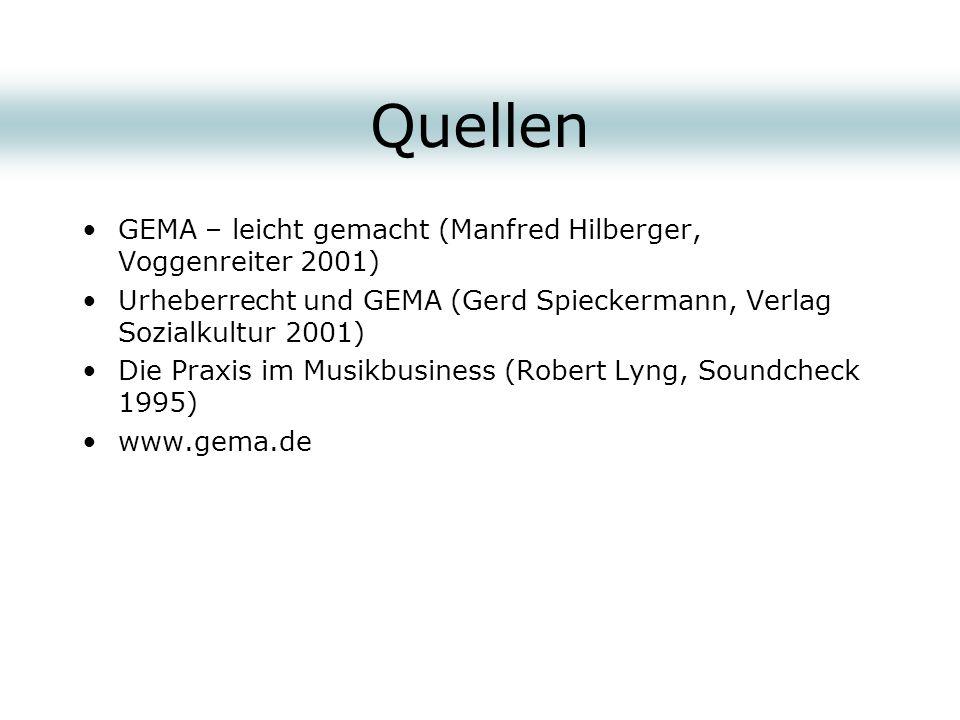 Quellen GEMA – leicht gemacht (Manfred Hilberger, Voggenreiter 2001)