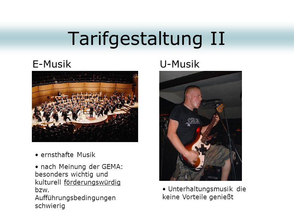 Tarifgestaltung II E-Musik U-Musik ernsthafte Musik