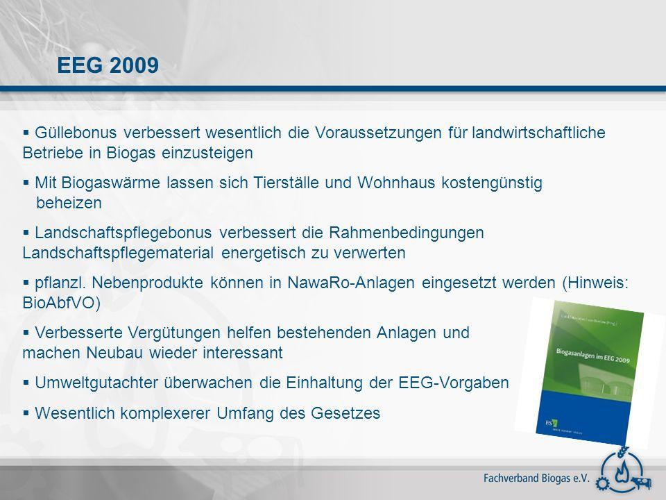 EEG 2009 Güllebonus verbessert wesentlich die Voraussetzungen für landwirtschaftliche Betriebe in Biogas einzusteigen.