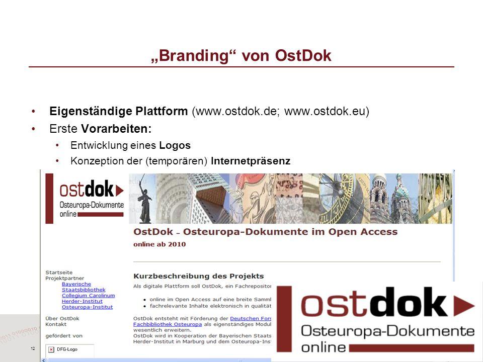"""""""Branding von OstDok Eigenständige Plattform (www.ostdok.de; www.ostdok.eu) Erste Vorarbeiten: Entwicklung eines Logos."""