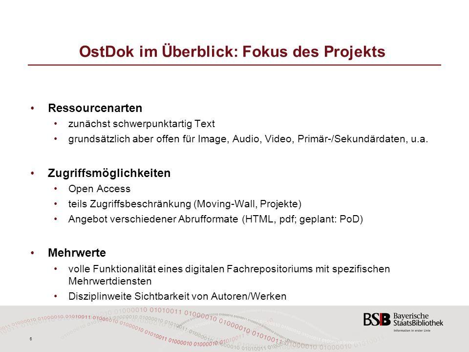 OstDok im Überblick: Fokus des Projekts