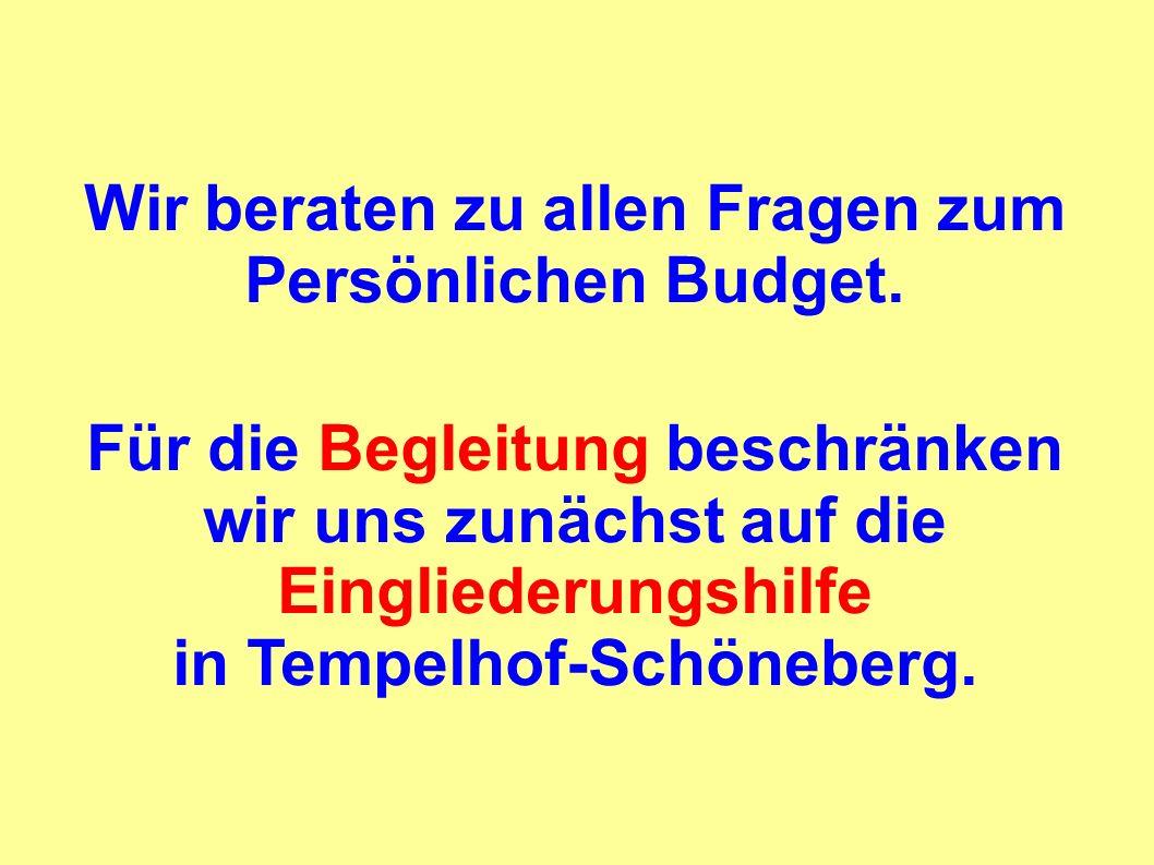Wir beraten zu allen Fragen zum in Tempelhof-Schöneberg.