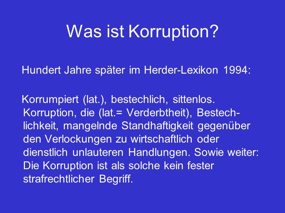Was ist Korruption Hundert Jahre später im Herder-Lexikon 1994: