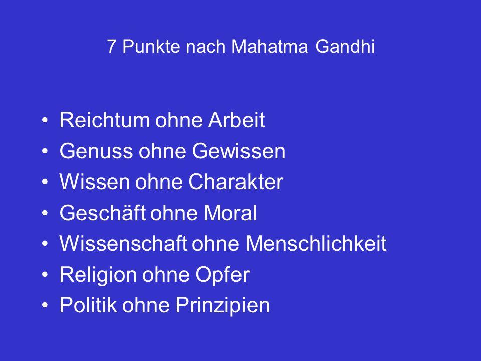 7 Punkte nach Mahatma Gandhi