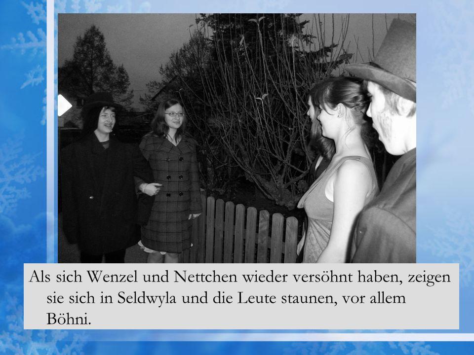 Als sich Wenzel und Nettchen wieder versöhnt haben, zeigen sie sich in Seldwyla und die Leute staunen, vor allem Böhni.