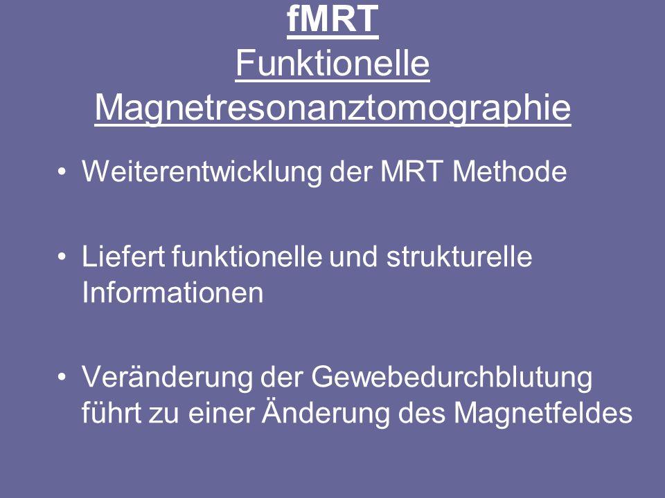 fMRT Funktionelle Magnetresonanztomographie