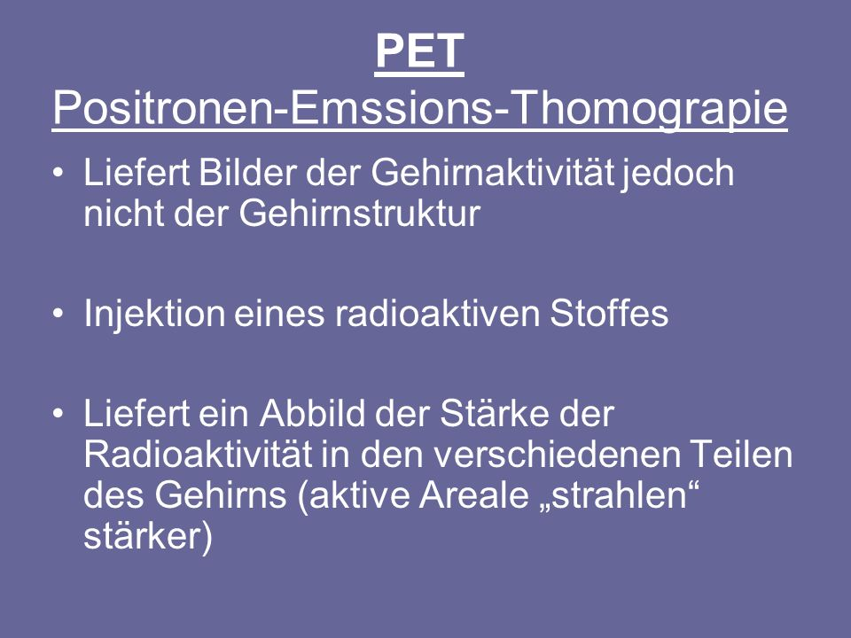 PET Positronen-Emssions-Thomograpie