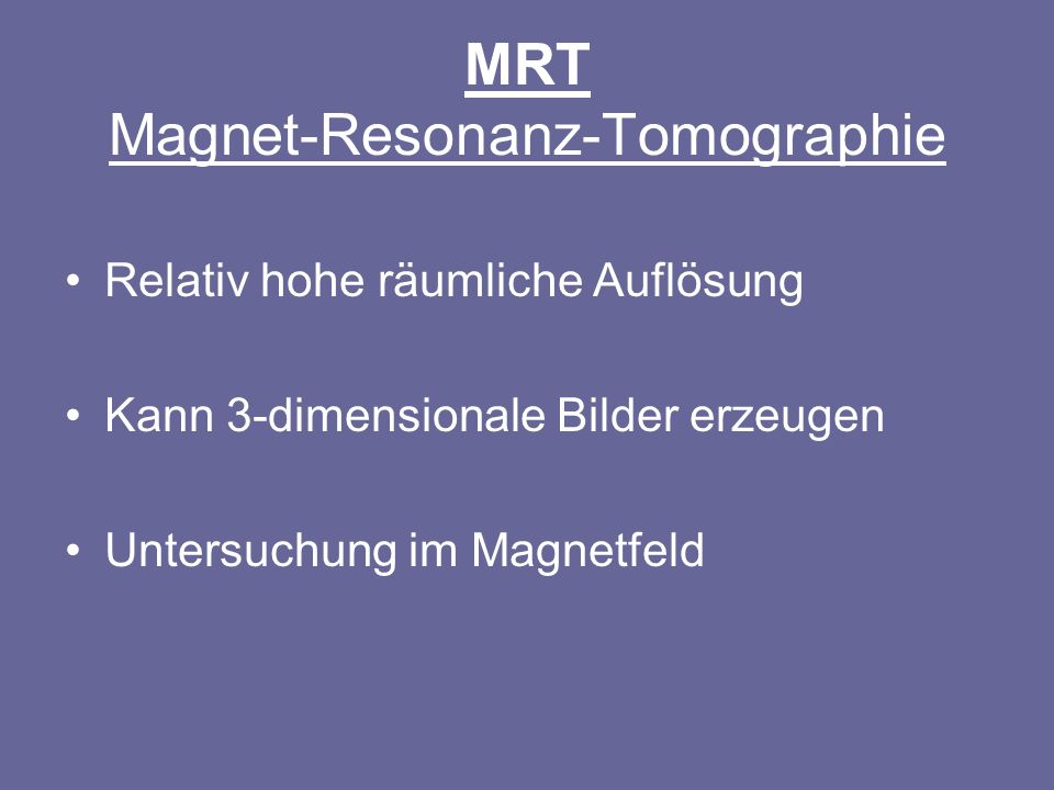 MRT Magnet-Resonanz-Tomographie