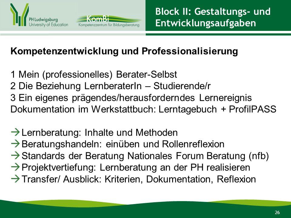 Block II: Gestaltungs- und Entwicklungsaufgaben