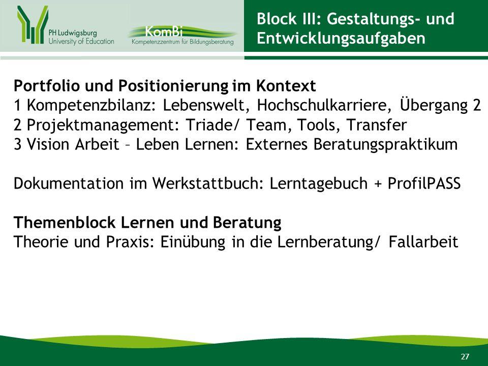 Block III: Gestaltungs- und Entwicklungsaufgaben