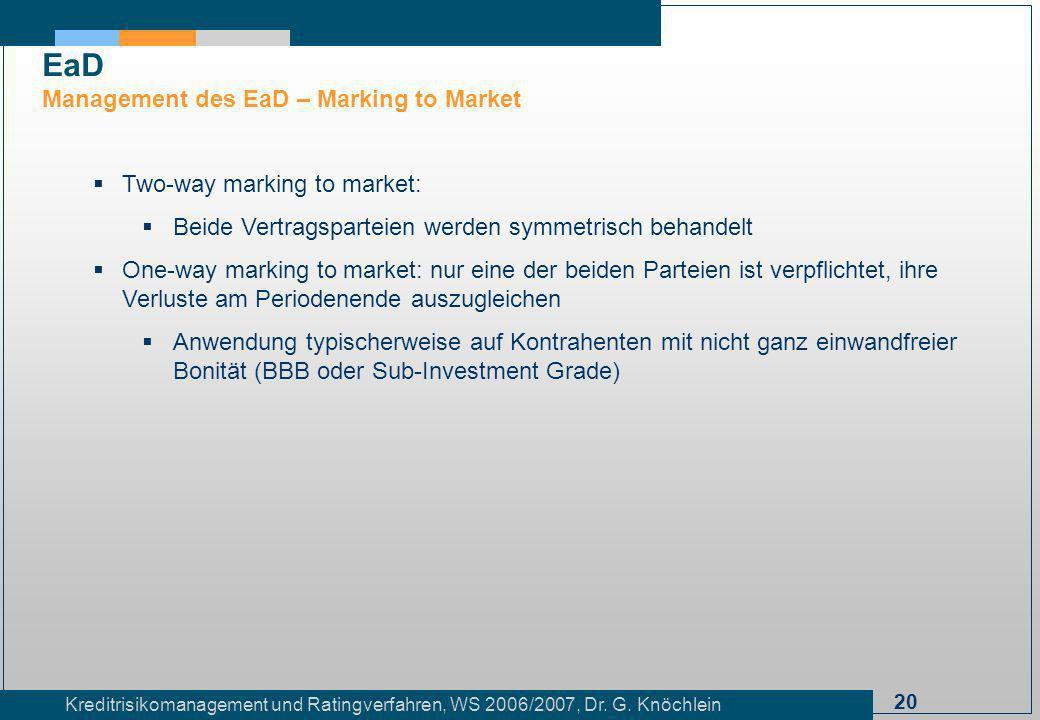 EaD Management des EaD – Marking to Market Two-way marking to market: