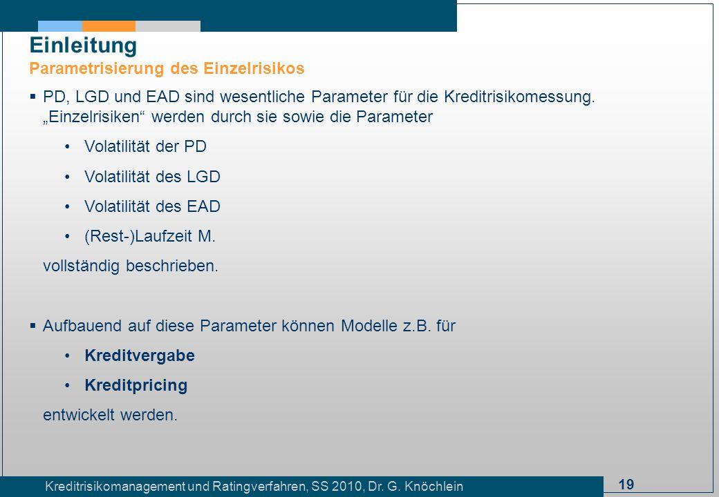 Einleitung Parametrisierung des Einzelrisikos