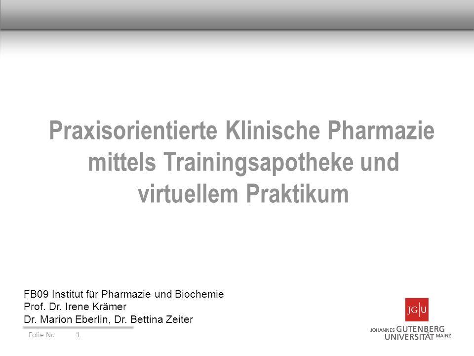 Praxisorientierte Klinische Pharmazie mittels Trainingsapotheke und virtuellem Praktikum