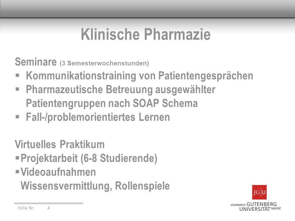 Klinische Pharmazie Seminare (3 Semesterwochenstunden)