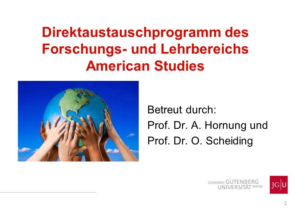 Direktaustauschprogramm des Forschungs- und Lehrbereichs American Studies