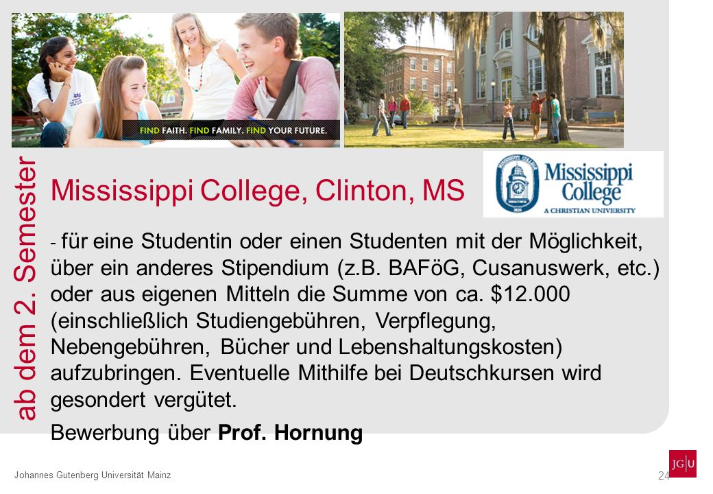 Mississippi College, Clinton, MS ab dem 2. Semester