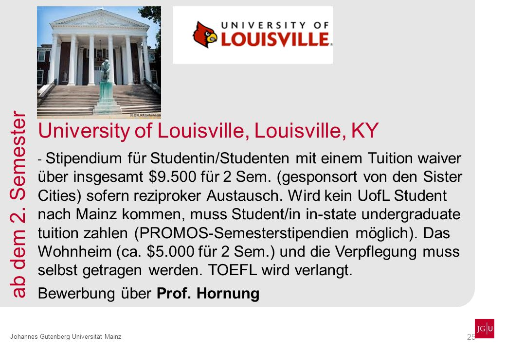 University of Louisville, Louisville, KY ab dem 2. Semester